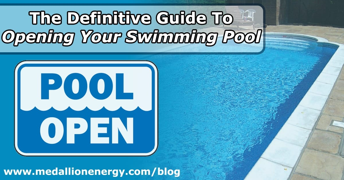 How To Open Your Swimming Pool Inground Pool Opening