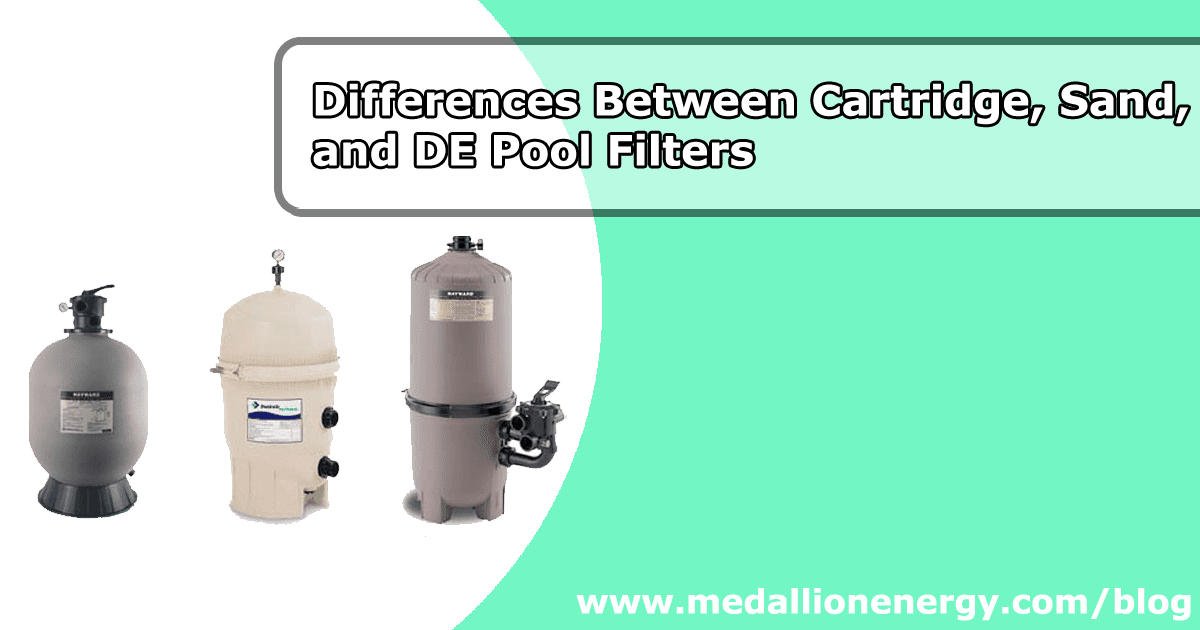 Differences Between De Sand And Cartridge Pool Filters