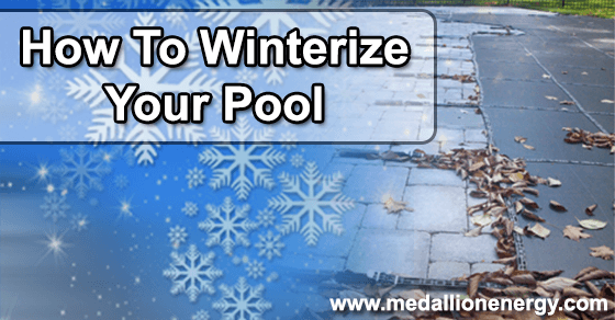 How to winterize your pool close your pool medallion for Air compressor for pool closing