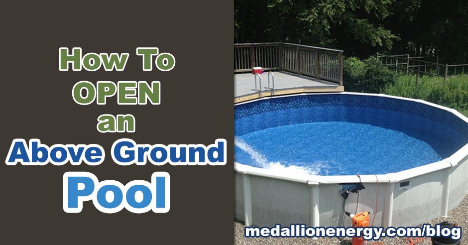 How to open an above ground pool medallion energy for Air compressor for pool closing
