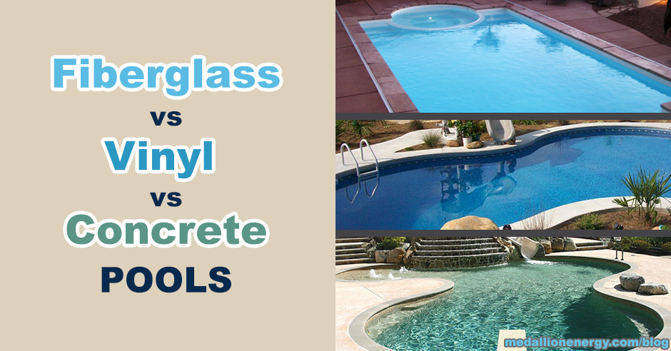 Fiberglass vs vinyl vs concrete pools advantages and Fibreglass pools vs concrete pools