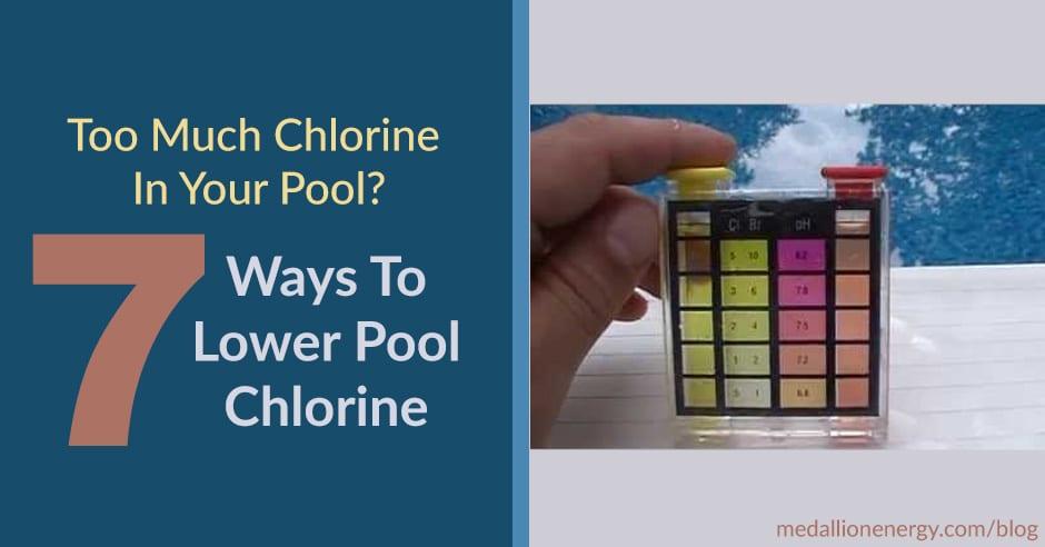 Too Much Chlorine In The Pool 7 Easy Ways To Lower Pool