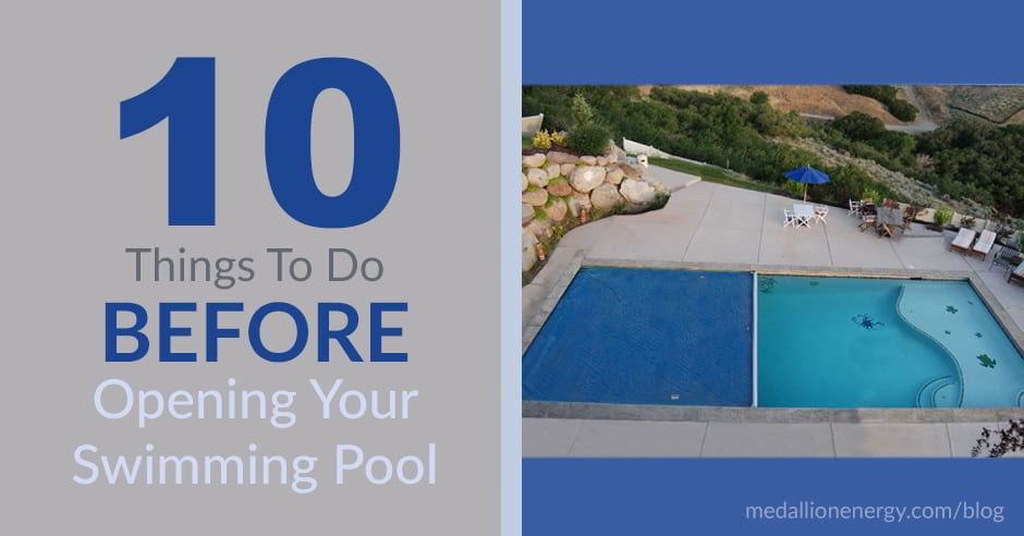 Do These 10 Things Before Opening Your Swimming Pool