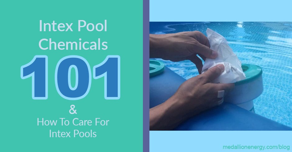 Intex Pool Chemicals 101 How To Care For Intex Pools