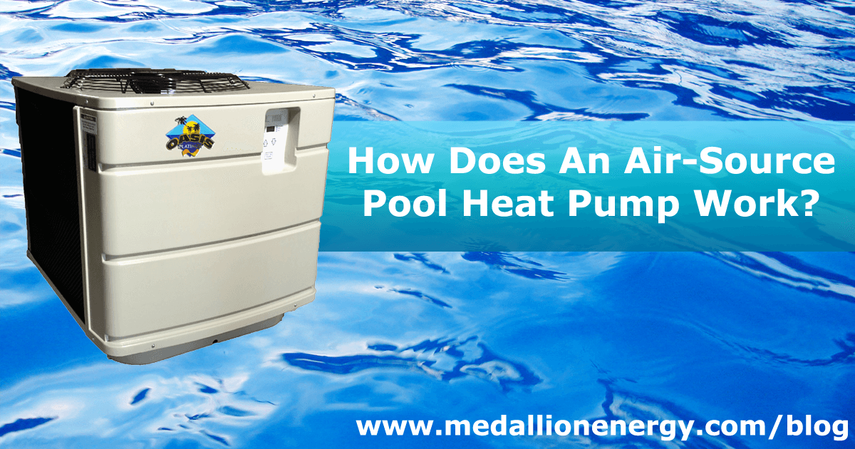 How Do Air-Source Pool Heat Pumps Work?