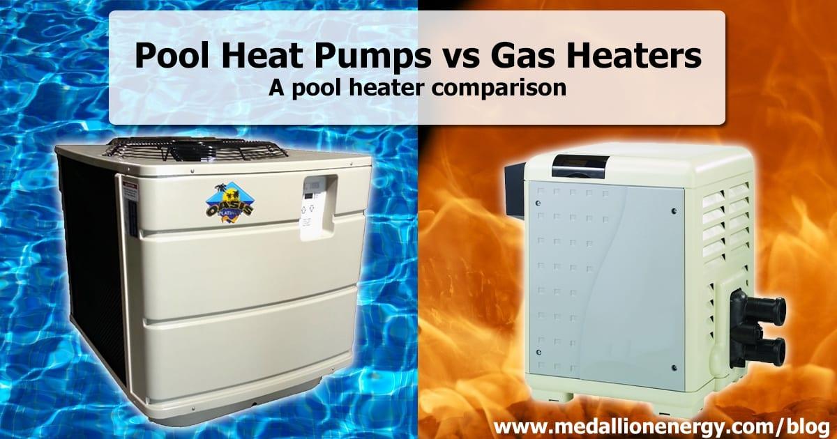 Pool Heat Pumps Vs Gas Heaters Medallion Energy