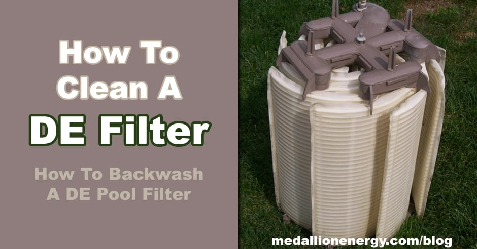 How To Clean A De Filter Medallion Energy