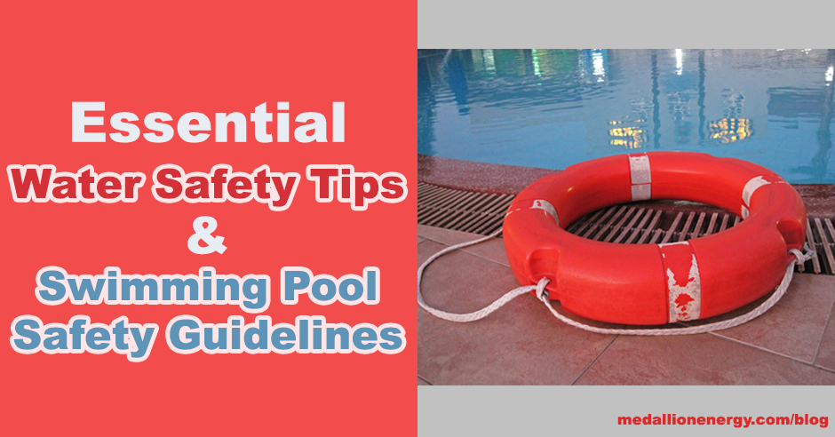 Water Safety Tips & Home Pool Safety