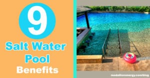 9 Salt Water Pool Benefits You Should Know About