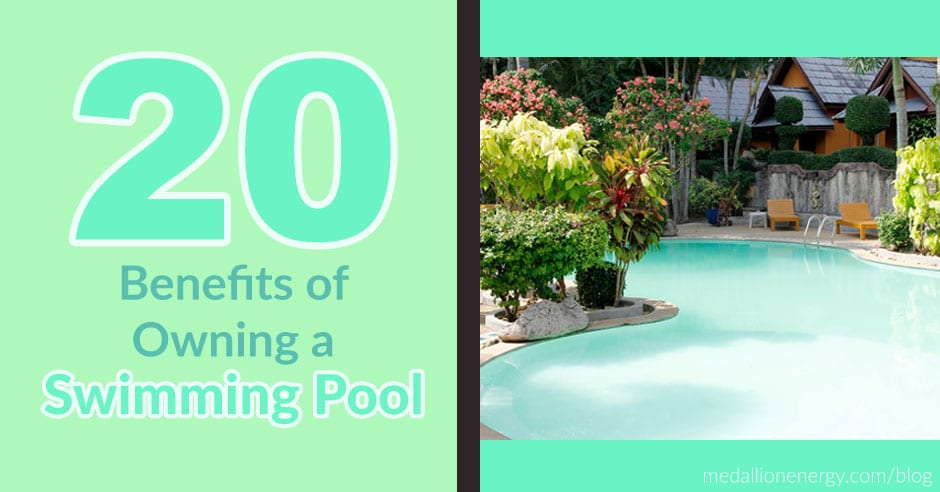 20 Benefits of Owning a Swimming Pool