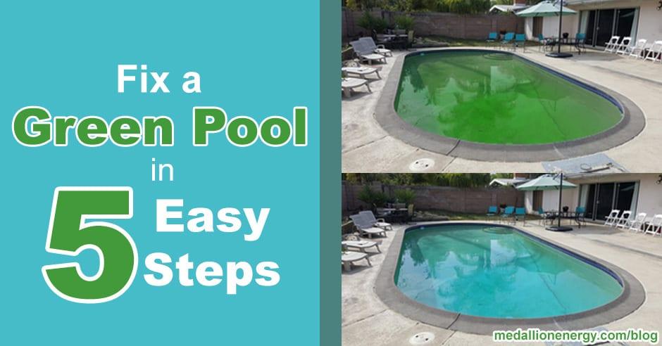 Fix a Green Pool in 5 Easy Steps | Get Rid Of Pool Algae
