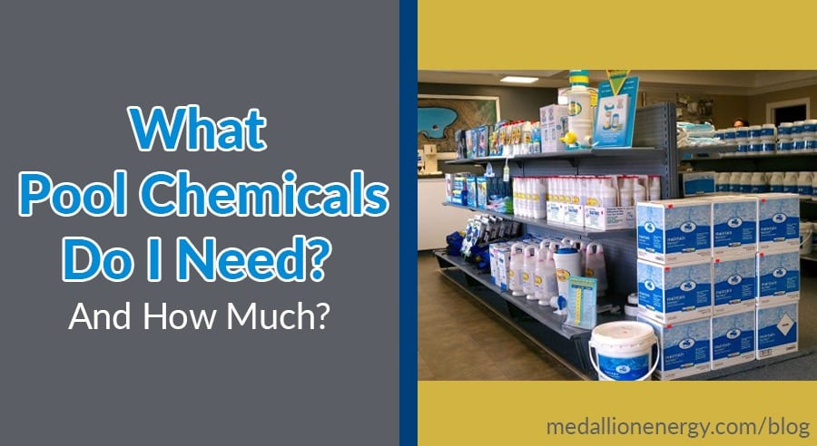 What Pool Chemicals Do I Need & How Much? | Pool Chemicals Guide